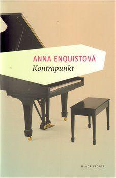 Anna Enquist: Kontrapunkt cena od 160 Kč