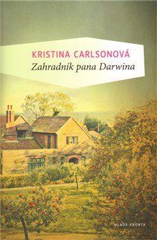 Kristina Carlson: Zahradník pana Darwina cena od 115 Kč