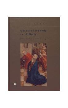 Ivan Gerát: Obrazové legendy sv. Alžbety cena od 315 Kč