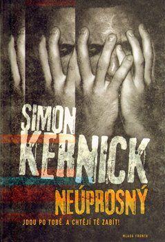 Simon Kernick: Neúprosný cena od 231 Kč