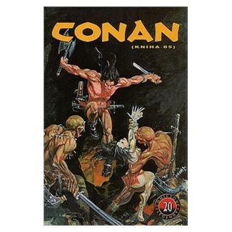Roy Thomas, John Buscema: Conan (kniha O5) - Comicsové legendy 20 cena od 182 Kč