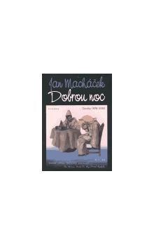 Jan Macháček: Dobrou noc cena od 68 Kč