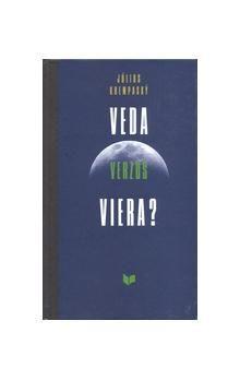 Július Krempaský: Veda verzus viera? cena od 235 Kč