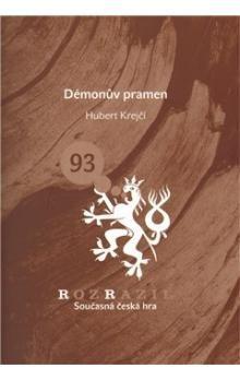 Hubert Krejčí: Démonův pramen cena od 33 Kč