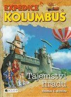 Thomas Brezina: Expedice Kolumbus – Tajemství hradu cena od 169 Kč