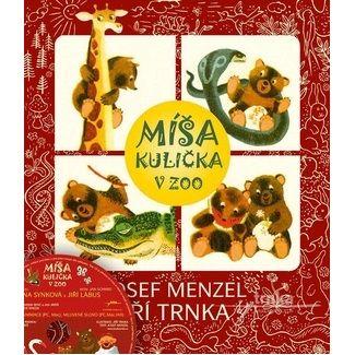 Josef Menzel, Jiří Trnka: Míša Kulička v ZOO + CD s ilustracemi Jiřího Trnky cena od 189 Kč