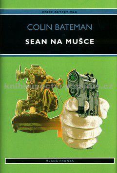 Colin Bateman: Sean na mušce cena od 39 Kč
