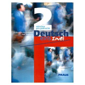 Kettnerová D., Tesařová L.: Deutsch eins, zwei 2 - učebnice cena od 211 Kč