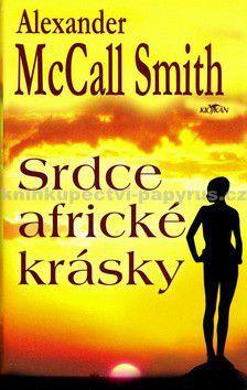 Alexander McCall Smith: Srdce africké krásky cena od 159 Kč