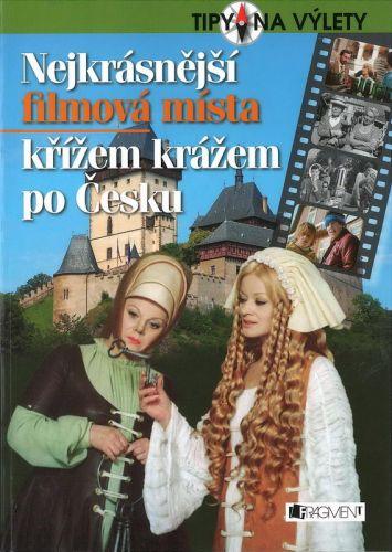 Radek Laudin: Nejkrásnější filmová místa – křížem krážem po Česku cena od 59 Kč