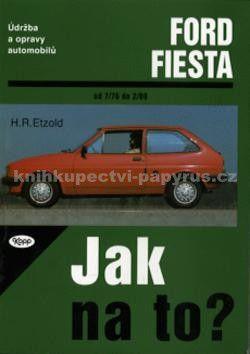 Hans-Rüdiger Etzold: Ford Fiesta od 7/76 do 2/89 cena od 570 Kč