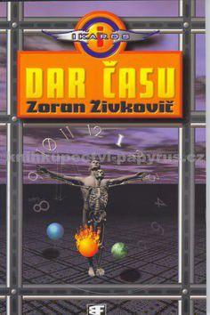 Zoran Živkovič: Dar času cena od 129 Kč