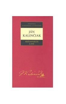 Ján Kalinčiak: Ján Kalinčiak Reštavrácia a iné cena od 221 Kč