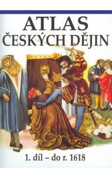 Kartografie PRAHA Atlas českých dějin 1. díl do roku 1618 cena od 169 Kč