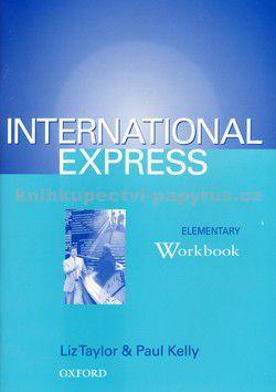 Liz Taylor, Paul Kelly: International Express Elementary WB cena od 258 Kč