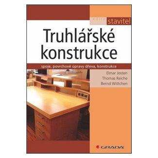 Josten a  Elmar: Truhlářské konstrukce cena od 336 Kč