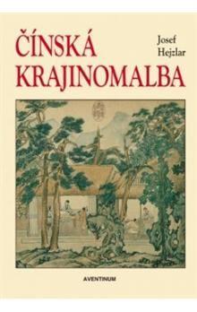 Aventinum Čínská krajinomalba, Josef Hejzlar cena od 617 Kč