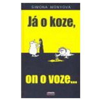 Simona Monyová: Já o koze, on o voze... cena od 109 Kč