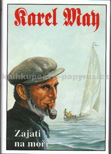 Návrat Zajati na moři, Karel May cena od 257 Kč