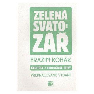 Erazim Kohák: Zelená svatozář cena od 121 Kč