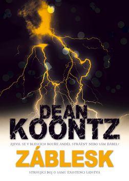 Dean Koontz: Záblesk cena od 0 Kč