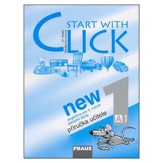 Šádek J., Karásková M.: Start with Click New 1 - pracovní sešit cena od 105 Kč