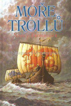 Nancy Farmer: Moře trollů cena od 221 Kč