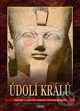 Kent Weeks: Údolí králů - Hrobky a zádušní chrámy západních Théb cena od 360 Kč