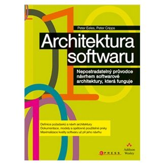 Peter Eeles, Peter Cripps: Architektura softwaru cena od 352 Kč
