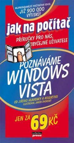 Jiří Hlavenka, Kolektiv: Poznáváme Windows Vista cena od 53 Kč