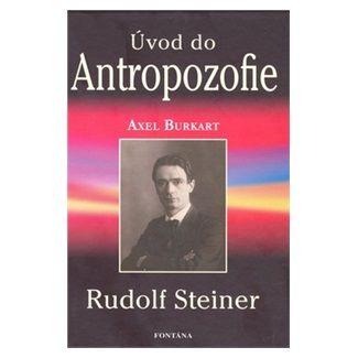 Rudolf Steiner: Úvod do Antropozofie cena od 210 Kč