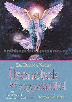 Doreen Virtue: Üzenetek az angyalaidtól cena od 325 Kč