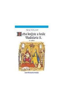 Kartografie PRAHA Doba knížete a krále Vladislava II. (12. století) cena od 53 Kč