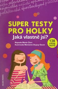Marie Clerc: Super testy pro holky cena od 0 Kč
