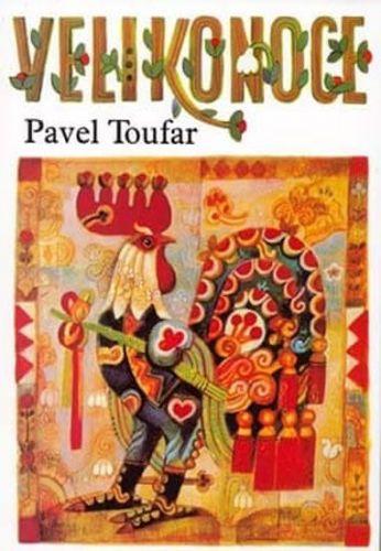 Pavel Toufar: Velikonoce cena od 123 Kč