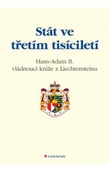 Hans Adam: Stát ve třetím tisíciletí cena od 271 Kč