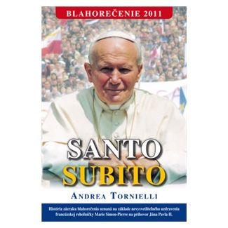 Andrea Tornielli: Santo Subito cena od 115 Kč