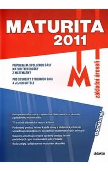 didaktis Maturita 2011 Matematika cena od 64 Kč