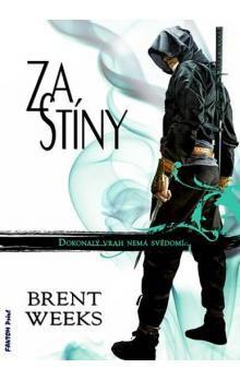 Brent Weeks: Noční Anděl 3 - Za stíny cena od 160 Kč