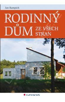 Jan Rampich: Rodinný dům ze všech stran - Na co jste se báli zeptat svého architekta cena od 83 Kč