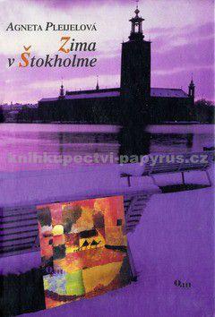 Agneta Pleijel: Zima v Štokholme cena od 39 Kč