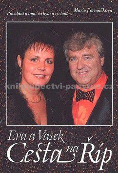 Marie Formáčková: Eva a Vašek Cesta na Říp sobota 30.5.2009 cena od 175 Kč