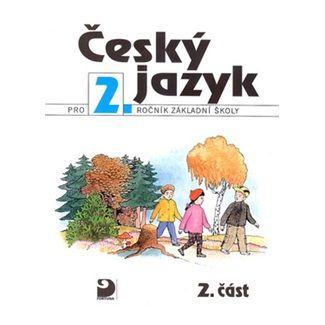 Ludmila Konopková, Věra Tenčlová: Český jazyk pro 2.ročník základní školy cena od 77 Kč