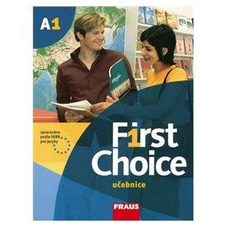 Kolektiv autorů: First Choice A1 cena od 109 Kč