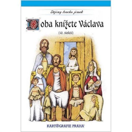 Kartografie PRAHA Doba knížete Václava (10. století) cena od 45 Kč