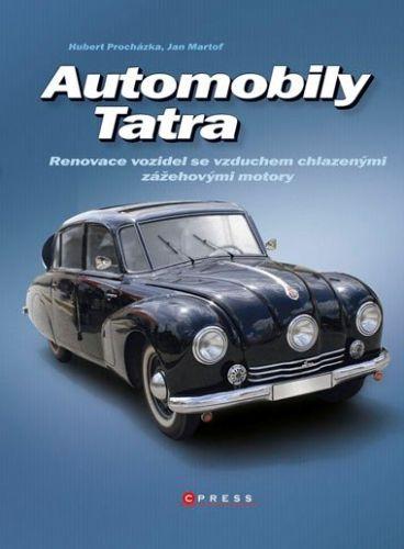 Jan Martof, Hubert Procházka: Automobily Tatra cena od 300 Kč