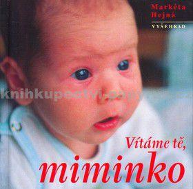Markéta Hejná: Vítáme tě, miminko cena od 29 Kč