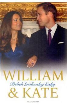 James Clench: William & Kate - Príbeh kráľovskej lásky cena od 228 Kč