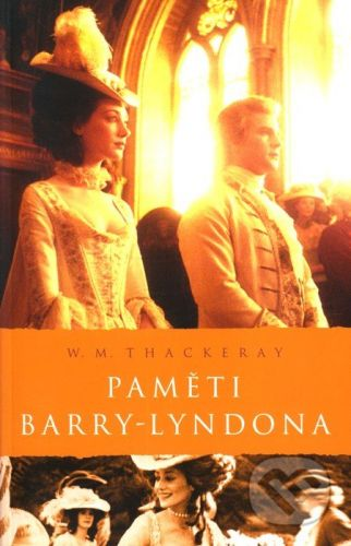 William Makepeace Thackeray: Paměti Barry-Lyndona (Edice Filmová řada) cena od 114 Kč