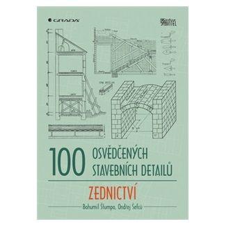 Štumpa Bohumil, Šefců Ondřej: 100 osvědčených stavebních detailů – zednictví cena od 277 Kč